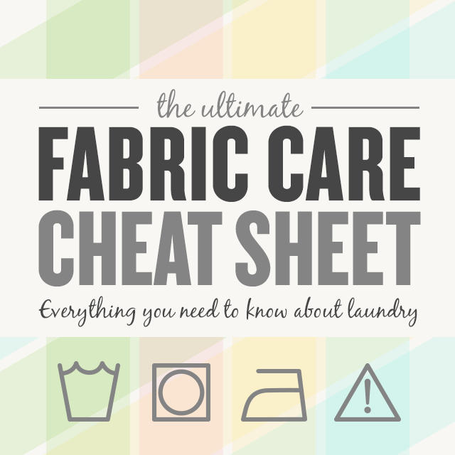 The Ultimate Fabric Care Cheat Sheet The Style Canvas Scarves