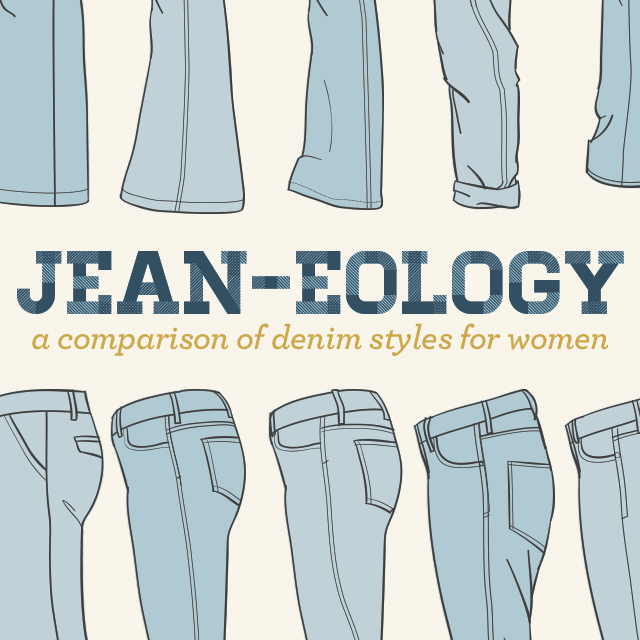 Jean-eology: A Comparison of Denim Styles for Women | The Style ...