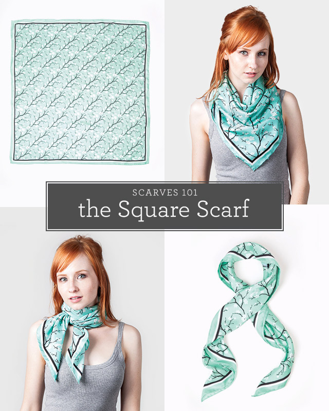 Scarves 101: Square Scarf