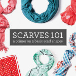 Scarves 101: a primer on 5 basic scarf shapes
