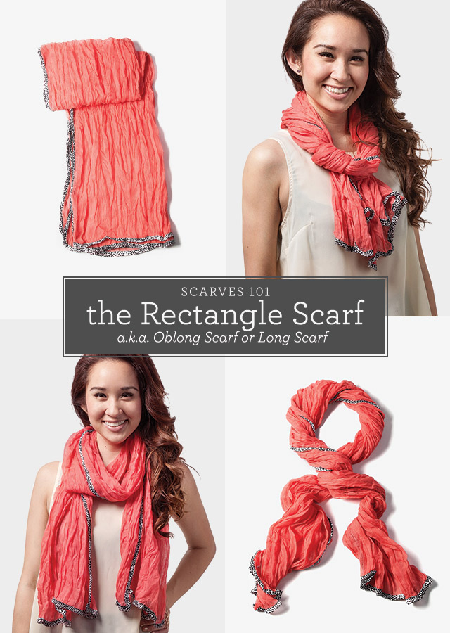 Scarves 101: Rectangle Scarf, Oblong, Long